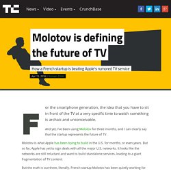 Molotov is defining the future of TV