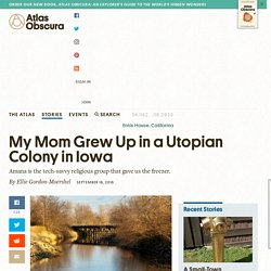 My Mom Grew Up in a Utopian Colony in Iowa
