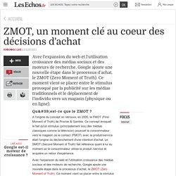 ZMOT, un moment clé au coeur des décisions d'achat