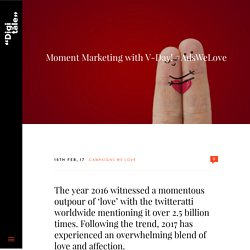 Moment Marketing with V-Day! #AdsWeLove