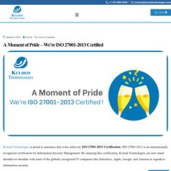 A Moment of Pride – We're ISO 27001-2013 Certified -
