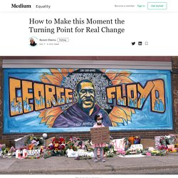 How to Make this Moment the Turning Point for Real Change