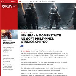 IGN SEA - A Moment With Ubisoft Philippines Studio's Chip Go