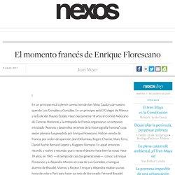 El momento francés de Enrique Florescano
