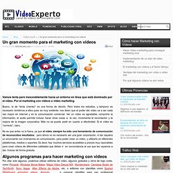 Un gran momento para el marketing con vídeos