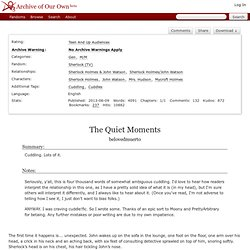 The Quiet Moments - belovedmuerto - Sherlock