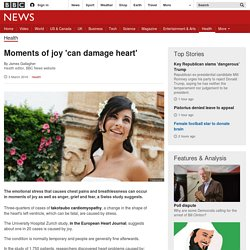 Moments of joy 'can damage heart'