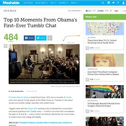 Top 10 Moments From Obama's First-Ever Tumblr Chat