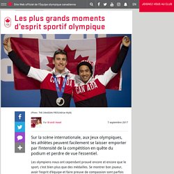 Les plus grands moments d'esprit sportif olympique
