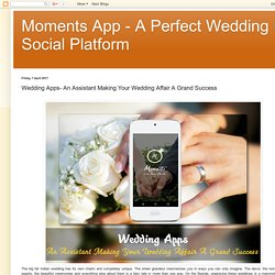 Choose Your Wedding App Which Has All The Latest Features