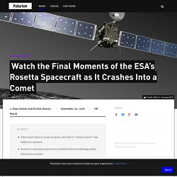 Watch the Final Moments of the ESA's Rosetta Spacecraft as It Crashes Into a Comet