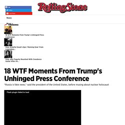 18 WTF Moments From Trump's Unhinged Press Conference - Rolling Stone