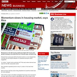 Momentum slows in housing market, says Rics