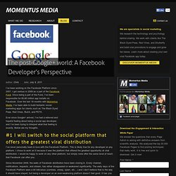 The post-Google+ world: A Facebook Developer's Perspective : Momentus Media