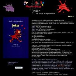 Maxi-mômes : Joker (Susie Morgenstern)