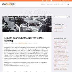 Momindum - Les clés pour industrialiser vos vidéos learning