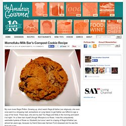 Momofuku Milk Bar's Compost Cookie Recipe