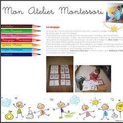 Mon Atelier Montessori > Le langageMon Atelier Montessori
