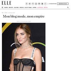Mon blog mode, mon empire