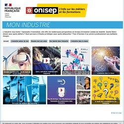 Métiers de l' industrie _site ONISEP dédié au monde de l'industrie