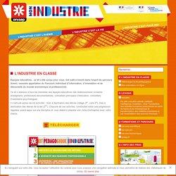 Mon industrie – Onisep – L'industrie en classe