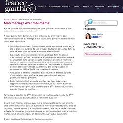 Mon mariage avec moi-même! — France Gauthier
