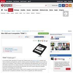 """Mon SSD est-il compatible """"TRIM"""" ?"""
