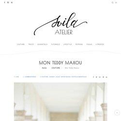Mon Teddy Maxou - Atelier Svila