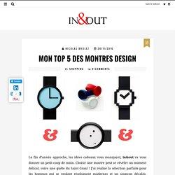 Mon top 5 des montres design