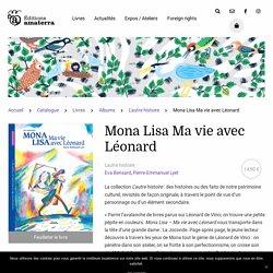 Mona Lisa Ma vie avec Léonard - Éditions Amaterra
