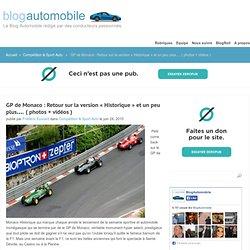 GP de Monaco : Retour sur la version «Historique» et un peu pl