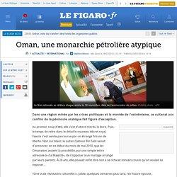 Oman, une monarchie pétrolière atypique