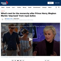 What's next for the monarchy after Prince Harry, Meghan Markle 'step back' from royal duties