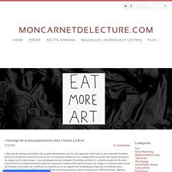 L'héritage de la physiognomonie chez Charles Le Brun - MONCARNETDELECTURE.COM