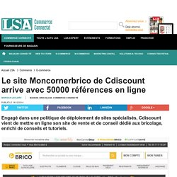 Le site Moncornerbrico de Cdiscount arrive...