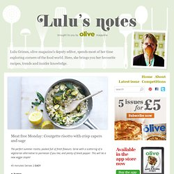 Meat free Monday: Courgette risotto with crisp capers and sage
