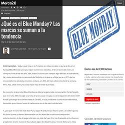 ¿Qué es el Blue Monday? Las marcas se suman a la tendencia