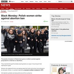 Black Monday: Polish women strike against abortion ban