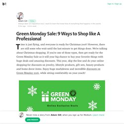 Green Monday Sale: 9 Ways to Shop like A Professional
