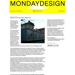 MONDAYDESIGN: design / le sens du calme / didier saco