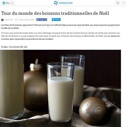Tour du monde des boissons traditionnelles de Noël