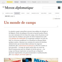 Un monde de camps (Le Monde diplomatique, mai 2017)