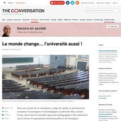 Le monde change… l'université aussi!