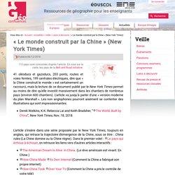 « Le monde construit par la Chine » (New York Times)