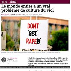 Le monde entier a un vrai problème de culture du viol