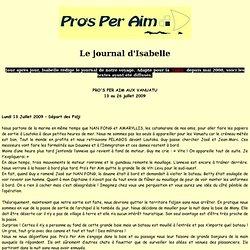 Pro's Per Aim : le tour du monde à la voile de Guy et Isabelle sur leur OVNI 395 : Le journal d'Isabelle - Les Vanuatu