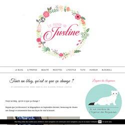 Le monde de Justine : Blog beauté: Tenir un blog, qu'est ce que ça change ?