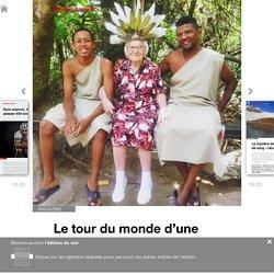 Le tour du monde d'une mamie russe fait le buzz - Edition du soir Ouest France - 27/04/2017