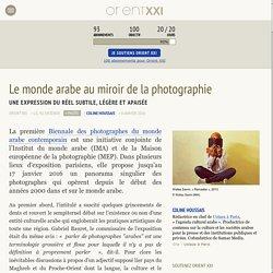 Le monde arabe au miroir de la photographie