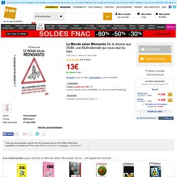 Le Monde selon Monsanto - Fnac.com - DVD Zone 2 -